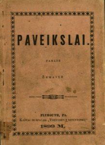 """Pirmasis Žemaitės kūrybos leidinys """"Paveikslai"""" (išleistos 3 knygos 1899‒1901)"""