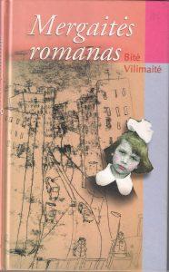 """Bitė Vilimaitė """"Mergaitės romanas"""""""